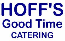 Hoff's Good Time Catering